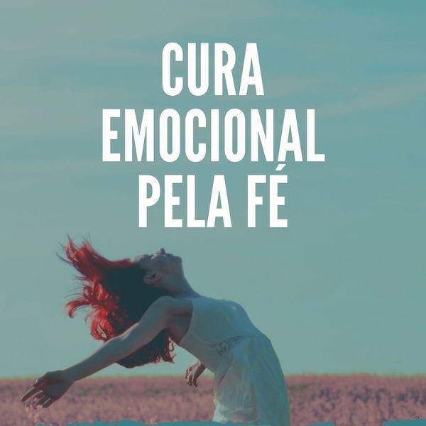 Imagem principal do produto CURA EMOCIONAL PELA FÉ