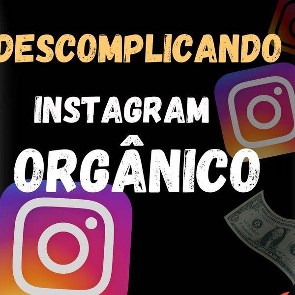 Imagem principal do produto Descomplicando Instagram Orgânico
