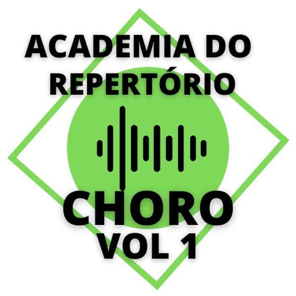 Imagem principal do produto Vol1 Choros - Academia do Repertório