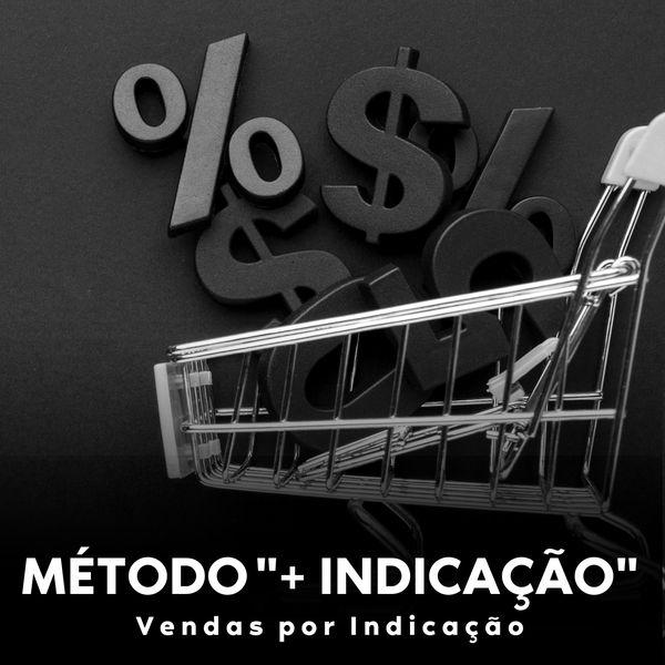 """Imagem principal do produto Método """"+ Indicação"""""""