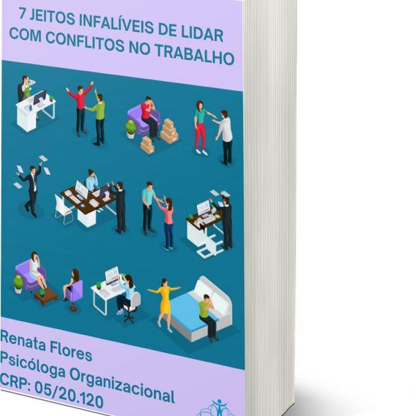 Imagem principal do produto 7 Jeitos Infalíveis de Lidar com os Conflitos no Trabalho