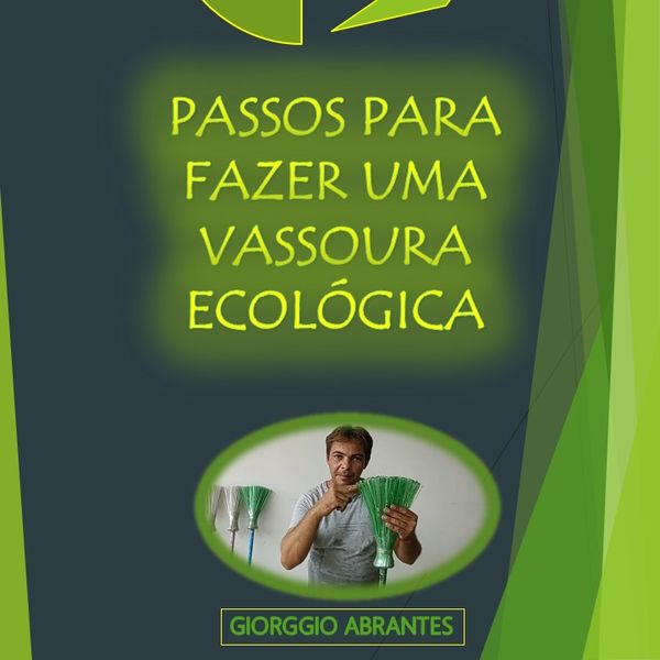 Imagem principal do produto E-BOOK: COMO FAZER UMA VASSOURA ECOLÓGICA