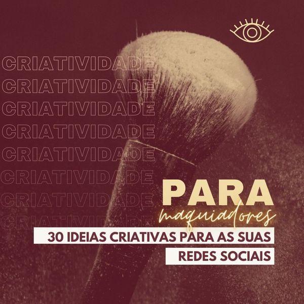 Imagem principal do produto 30 Ideias Criativas Para Maquiadores