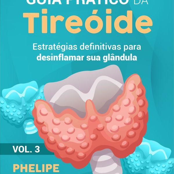 Imagem principal do produto Guia Prático da Tireoide Vol. 3