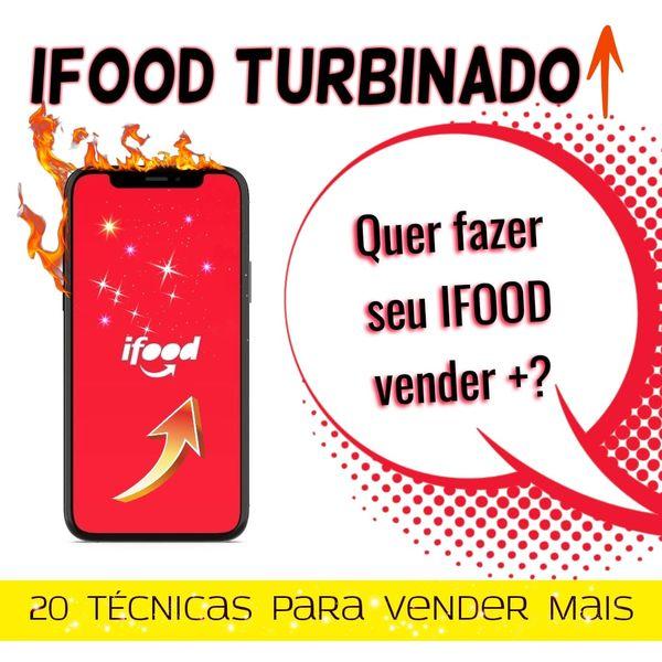 Imagem principal do produto IFOOD TURBINADO - Venda muito mais!