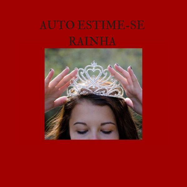 Imagem principal do produto Auto Estime-se Rainha
