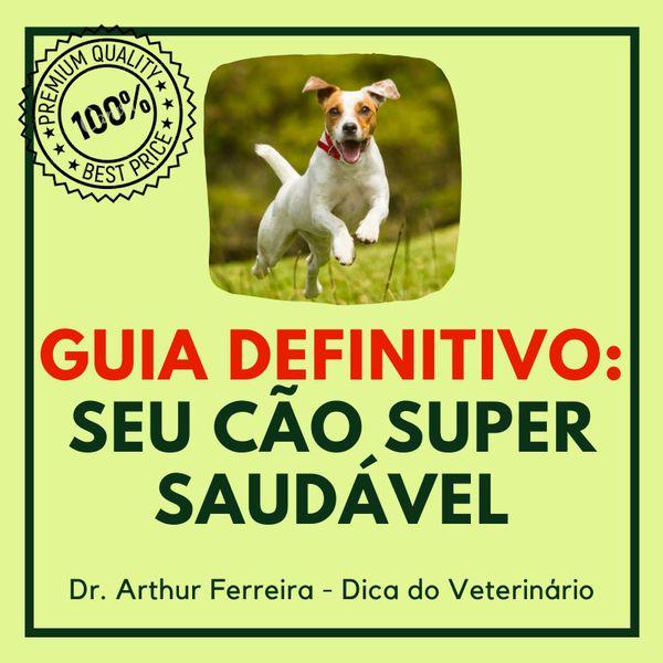 Imagem principal do produto Guia Definitivo: Seu Cão Super Saudável