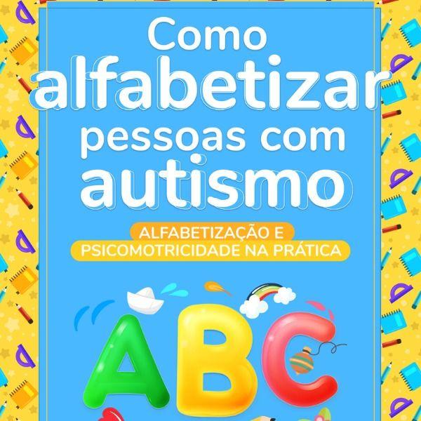 Imagem principal do produto Como Alfabetizar Pessoas com Autismo