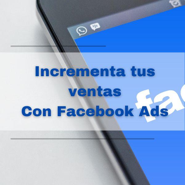 Imagem principal do produto Facebook Ads incrementa tus ventas