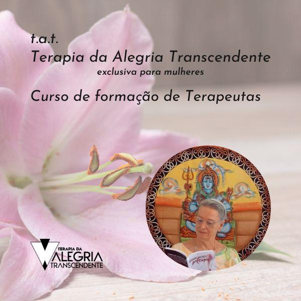 Imagem principal do produto Curso On-line T.A.T Terapia da Alegria Transcendente