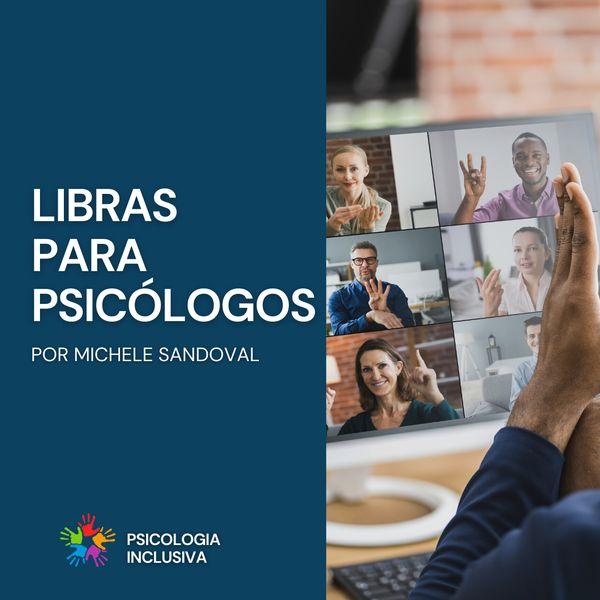 Imagem principal do produto Introdução da LIBRAS para psicólogos