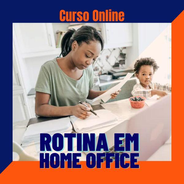 Imagem principal do produto Curso Online Rotina em Home Office