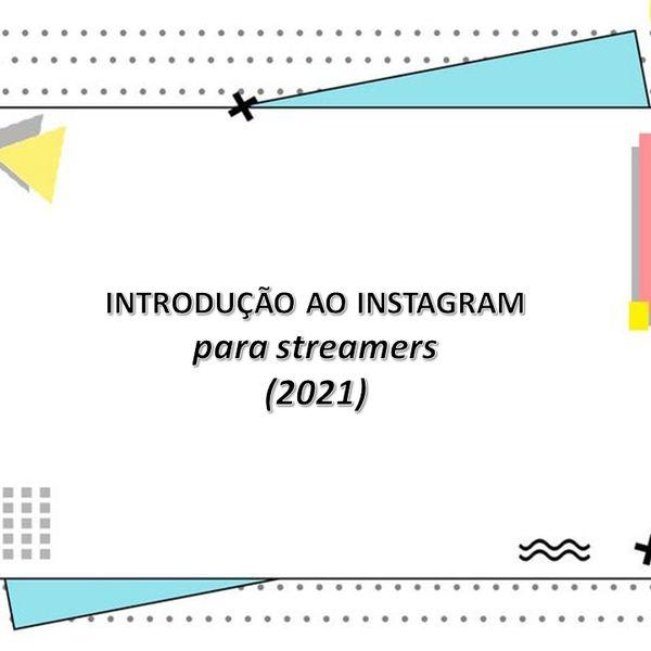 Imagem principal do produto Introdução ao Instagram para streamers