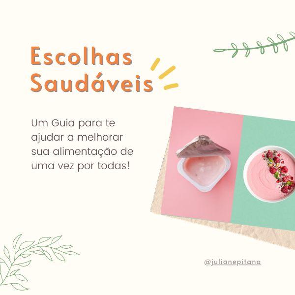 Imagem principal do produto Escolhas saudáveis- um guia para melhorar sua alimentação