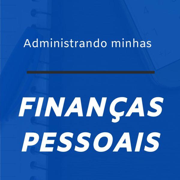 Imagem principal do produto Administrando minhas Finanças Pessoais - Saindo do vermelho e Aumentando minha renda.
