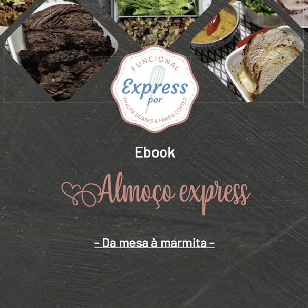 Imagem principal do produto Almoço Express - Da mesa à marmita