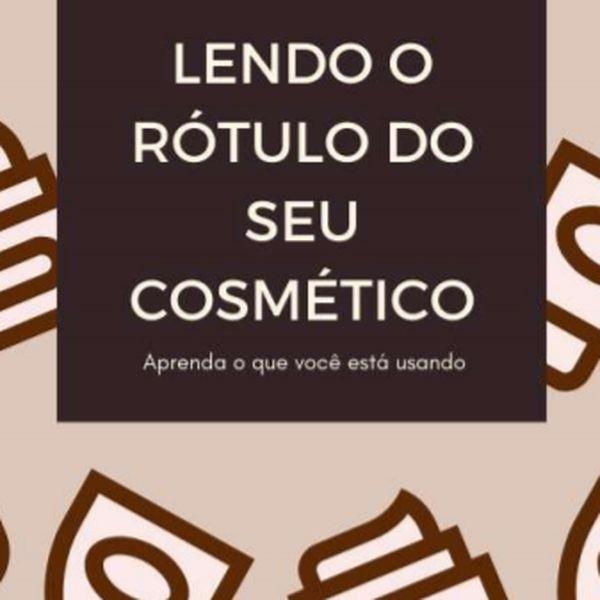 Imagem principal do produto Lendo o rótulo do seu cosmético