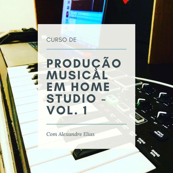 Imagem principal do produto Curso de Produção Musical em Home Studio - Volume 1
