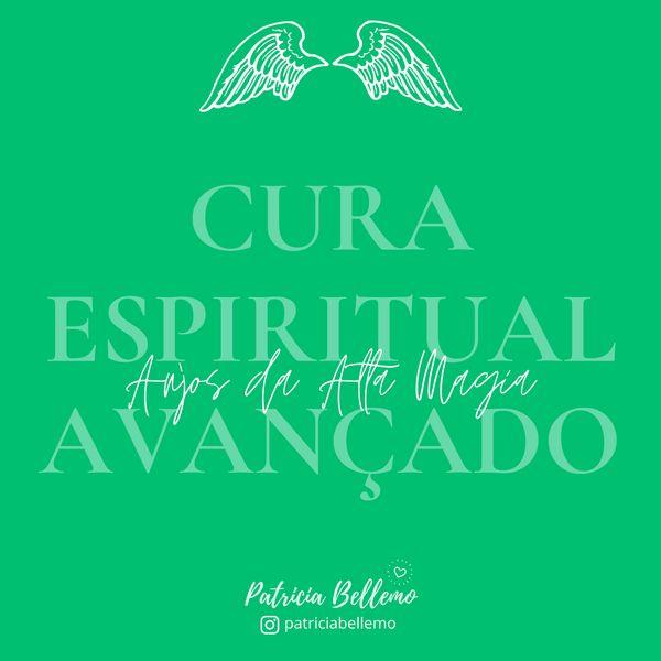 Imagem principal do produto Cura Espiritual Avançado :: Anjos da Alta Magia - Gravação / Junho 2021