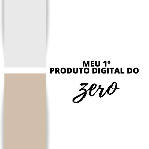 Imagem principal do produto Meu 1º produto digital do zero