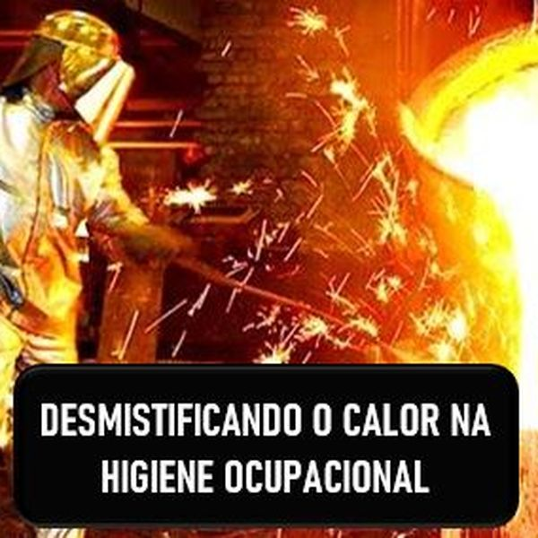 Imagem principal do produto Desmistificando o calor na higiene ocupacional