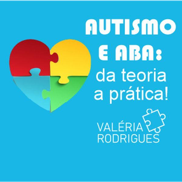 Imagem principal do produto Autismo e ABA: da Teoria a Prática