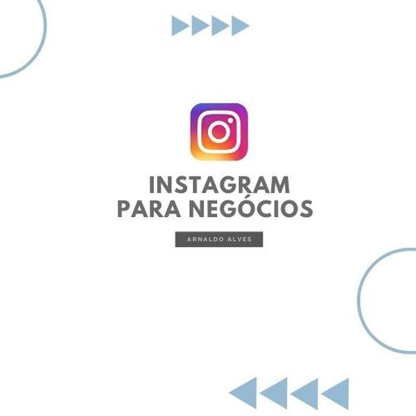 Imagem principal do produto Instagram Para Negócios - Arnaldo Alves
