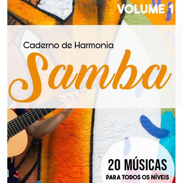 Imagem principal do produto Caderno de Harmonia. Vol1 (20 Sambas + 20 vídeos didáticos)