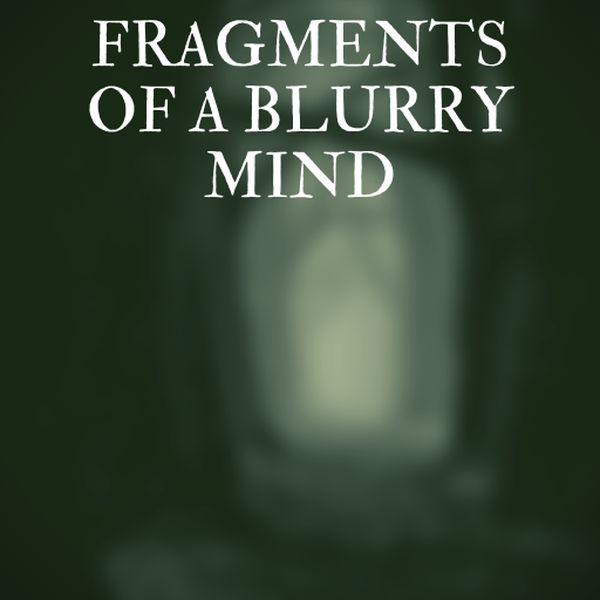 Imagem principal do produto Fragments of a blurry mind * 2° part*