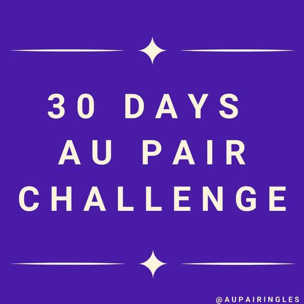 Imagem principal do produto 30 days Au Pair challenge