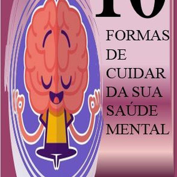 Imagem principal do produto Ebook - 10 Formas de cuidar da sua Saúde Mental