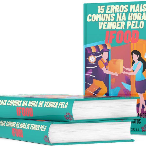 Imagem principal do produto 15 Erros mais comuns na hora de vender pelo Ifood