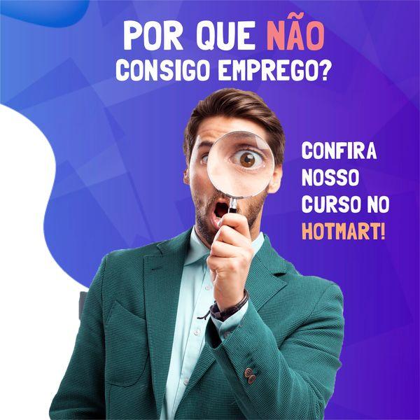 Imagem principal do produto CURSO - POR QUE NÃO CONSIGO EMPREGO