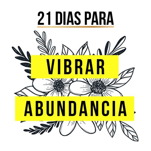 Imagem principal do produto 21 días para VIBRAR ABUNDANCIA