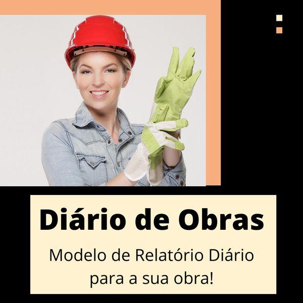 Imagem principal do produto Diário de Obras - Modelo de relatório diário para a sua obra!