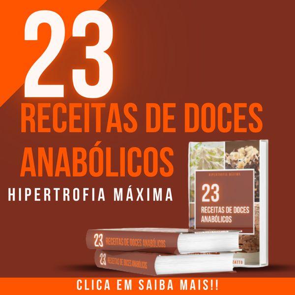 Imagem principal do produto 23 RECEITAS DE DOCES ANABÓLICOS