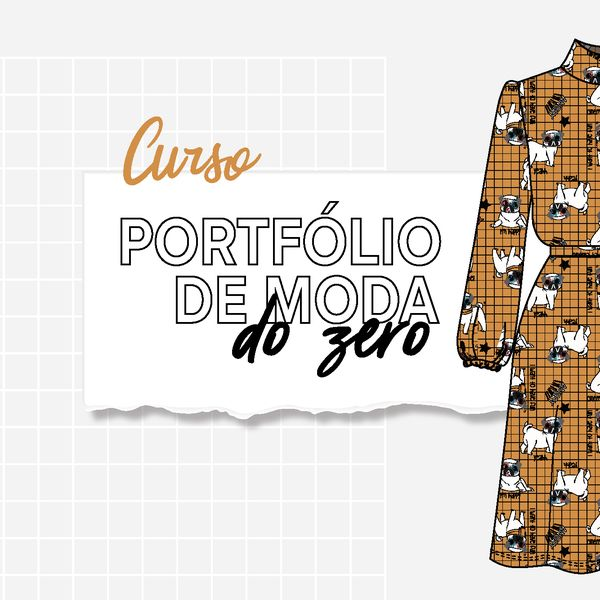 Imagem principal do produto CURSO PORTFOLIO DE MODA DO ZERO