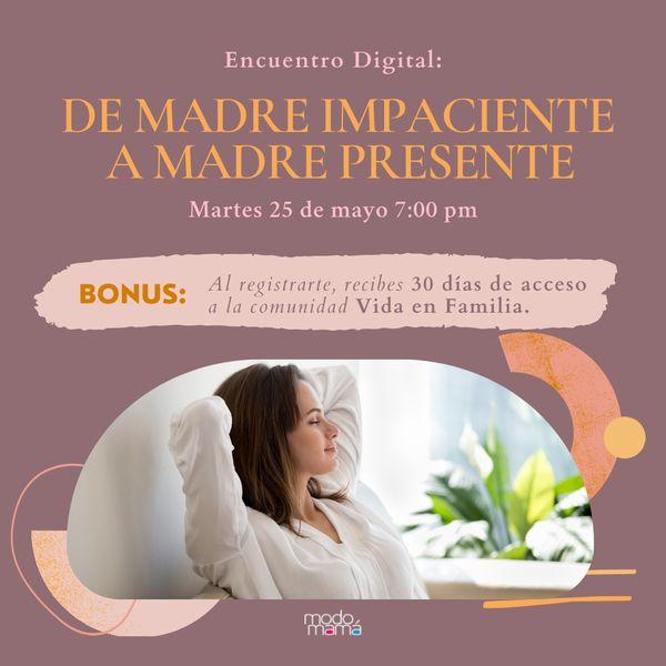 Imagem principal do produto Encuentro Digital: De madre impaciente a madre presente