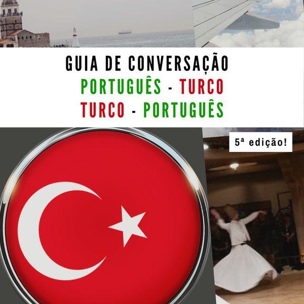 Imagem principal do produto Guia de Conversação para Turistas na Turquia - Português / Turco 5a Edição
