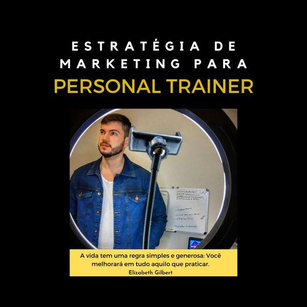 Imagem principal do produto Estratégia de Marketing Para Personal Trainer