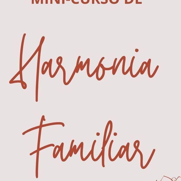 Imagem principal do produto Harmonia Familiar