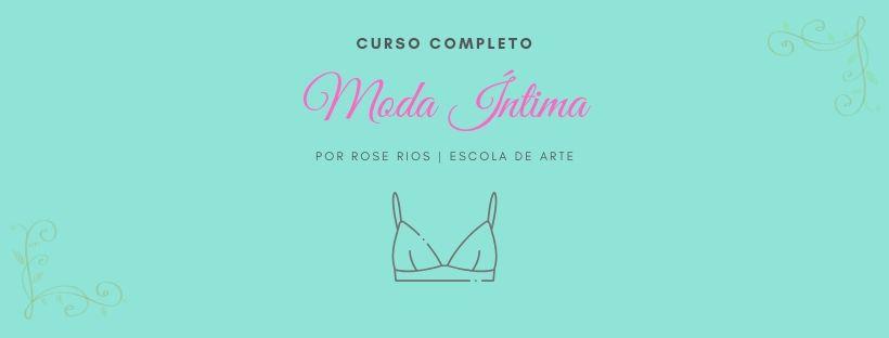 CURSO DE MODA ÍNTIMA COMPLETO
