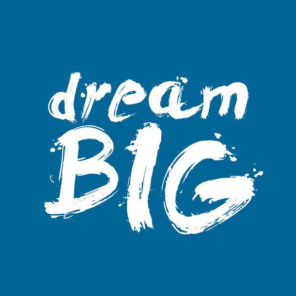 Imagem principal do produto DREAM BIG