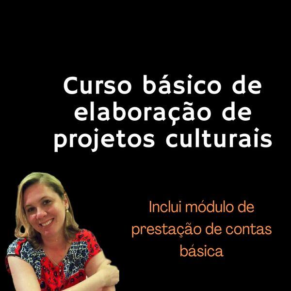 Imagem principal do produto Curso Básico de Elaboração de Projetos Culturais