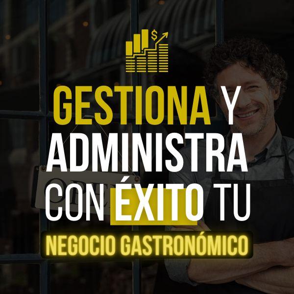 Imagem principal do produto Gestiona y Administra con Éxito tu Negocio Gastronómico