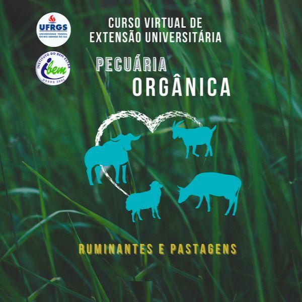 Imagem principal do produto Encontros ao vivo (LIVES) fazendo parte do Curso Pecuária Orgânica: ruminantes e pastagens