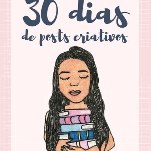 Imagem principal do produto E-BOOK: 30 DIAS DE POSTS CRIATIVOS | AVALANCHE LITERÁRIA
