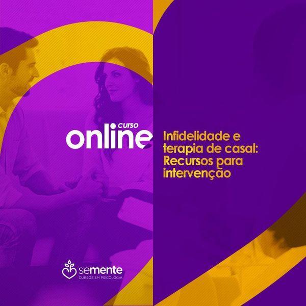 Imagem principal do produto Curso Online - Infidelidade e Terapia De Casal: Recursos para Intervenção