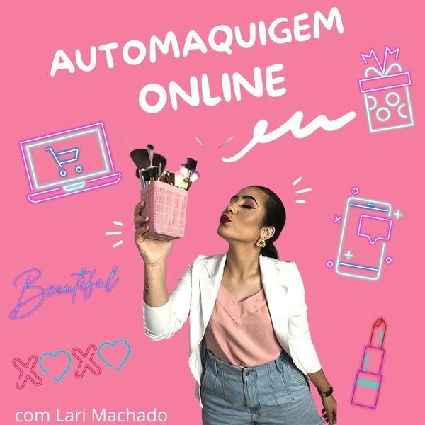 Imagem principal do produto Curso de Automaquiagem com Lari Machado