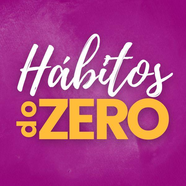 Imagem principal do produto Hábitos do Zero